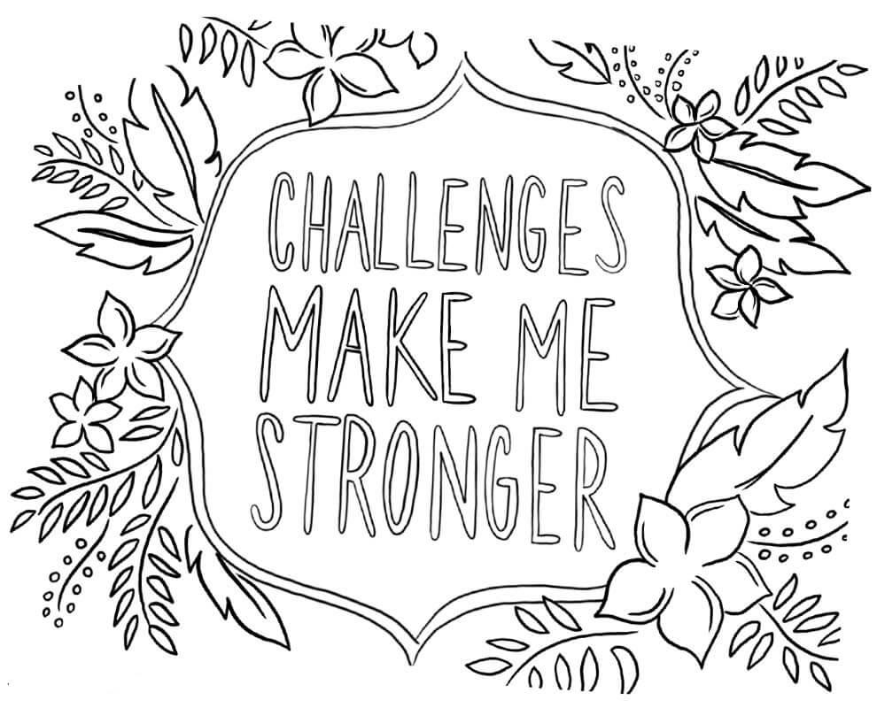 Challenges make me stronger